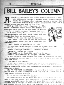 """Bill Bailey"": William L. Veeck's column of baseball-related anecdotes in the March 3, 1908, issue of the ""Chicago Evening American"" marks the first appearance of the sportswriter's pen name."