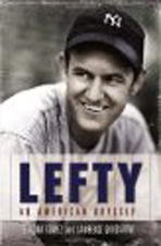 Lefty: An American Odyssey By Vernona Gomez and Lawrence Goldstone