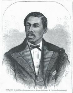 Octavius C. Catto: Civil rights activist founded the Philadelphia Pythians in 1866.
