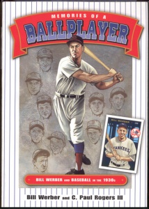 """Memories of a Ballplayer: Bill Werber and Baseball in the 1930s"""