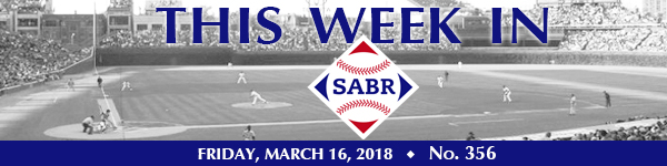 This Week in SABR: March 16, 2018 | Society for American