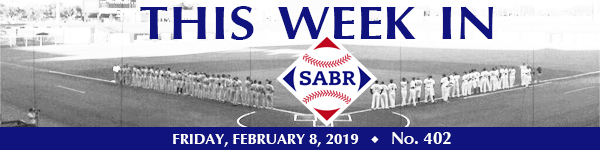 This Week in SABR: February 8, 2019 | Society for American