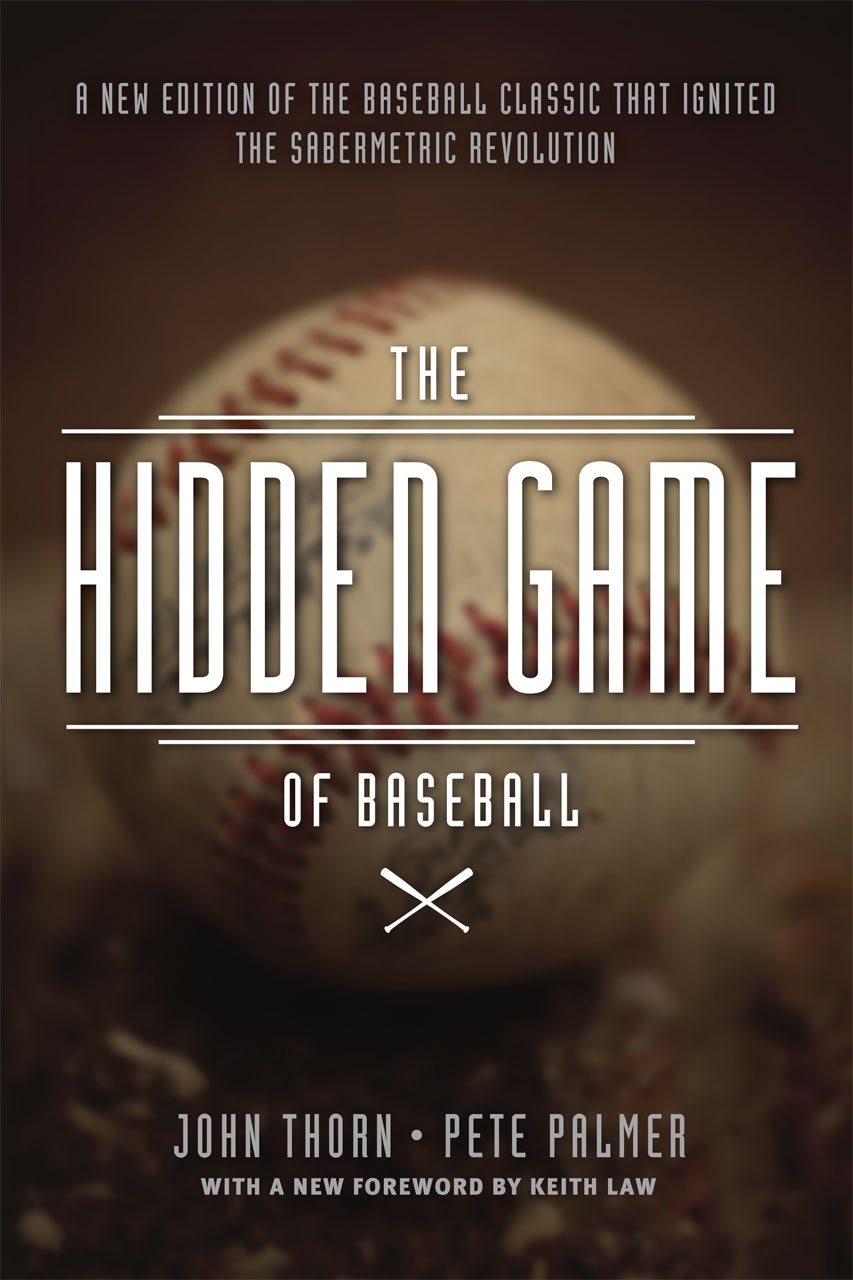 The Hidden Game of Baseball
