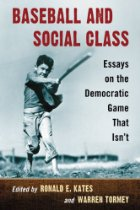 Baseball And Social Class Essays On The Democractic Game That Isnt  Baseball And Social Class Essays On The Democractic Game That Isnt