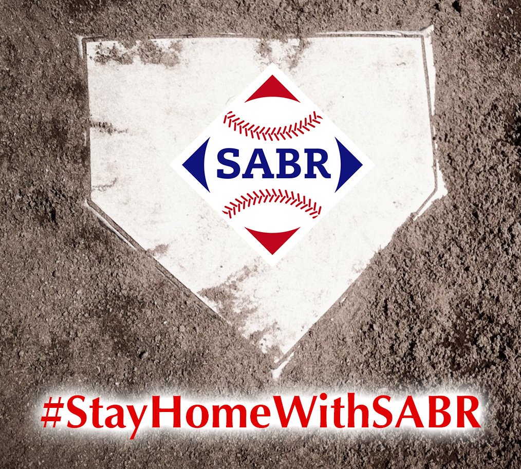 Stay Home With SABR
